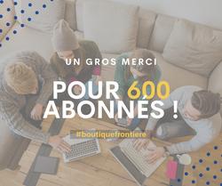 600 abonnés - 2021-05-14