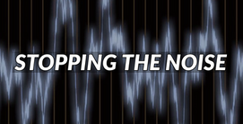 Stopping the Noise