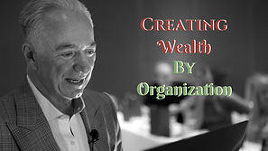 Creating Wealth By Organization.png