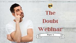 The Doubt Webinar - Part 1.png
