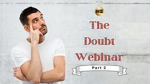 The Doubt Webinar - Part 2.png