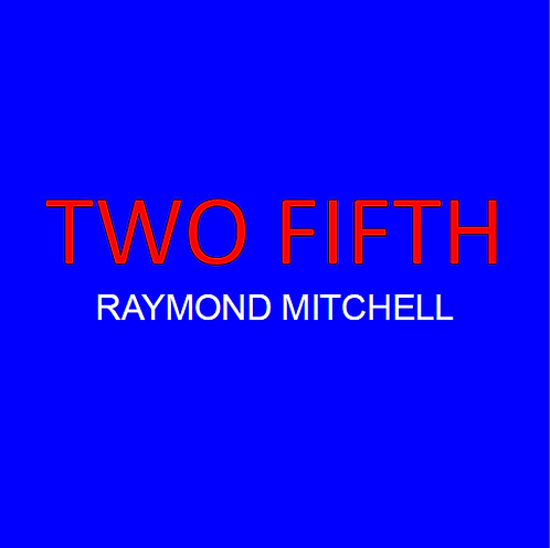 TWO FIFTH