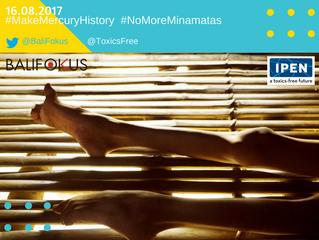 Dimulai Rabu, 16.08.2017: Perjuangan global menuju dunia bebas merkuri