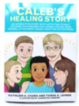 Caleb's Healing Story, Chidrens book