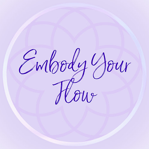 Embody Your Flow Course
