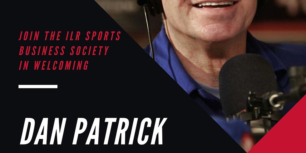 A Conversation with Dan Patrick