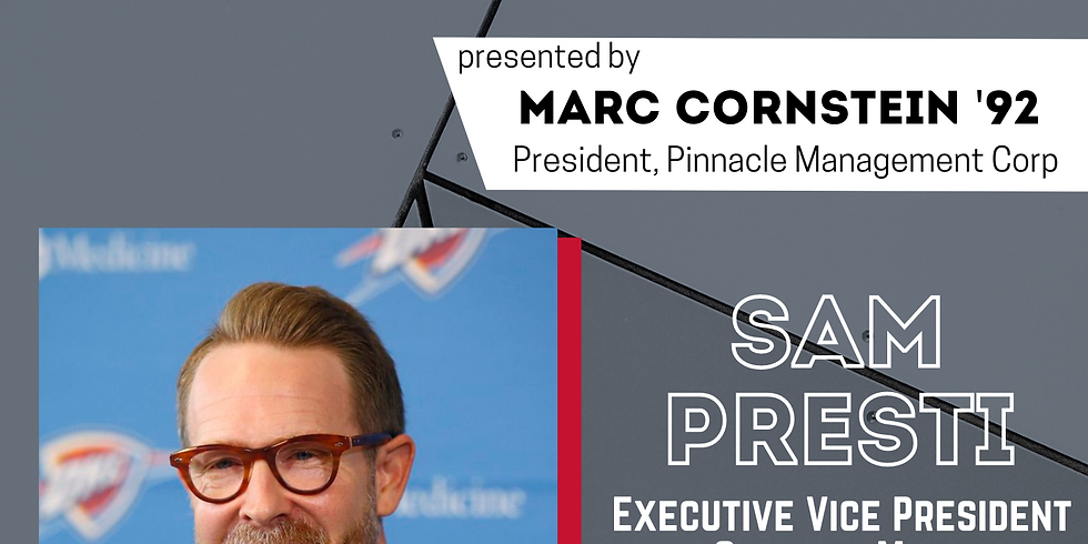 Sam Presti: Star Speaker Series presented by Marc Cornstein '92, President, Pinnacle Management Corp