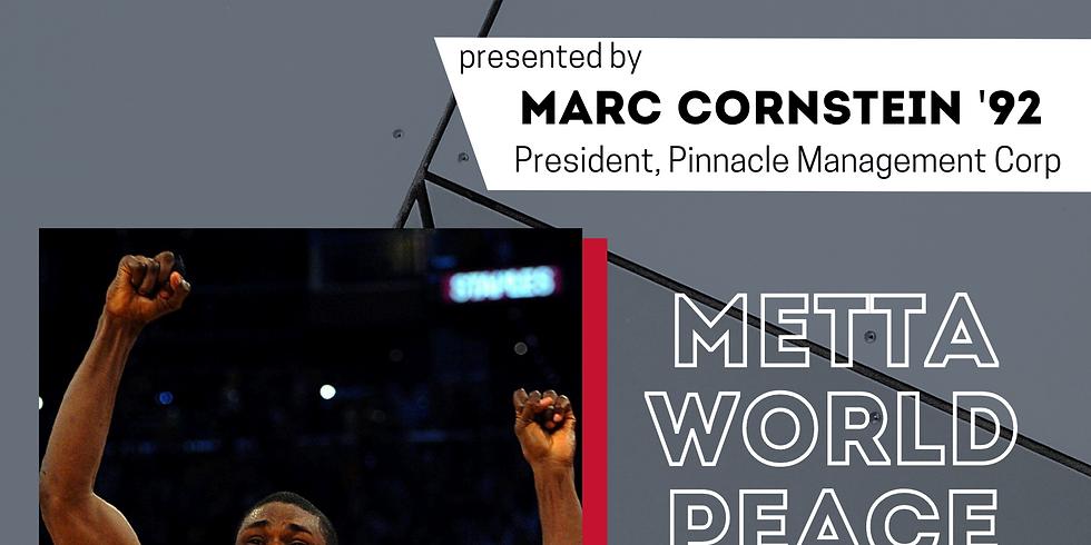 Metta Sandiford-Artest: Star Speaker Series presented by Marc Cornstein '92, President, Pinnacle Management Corp