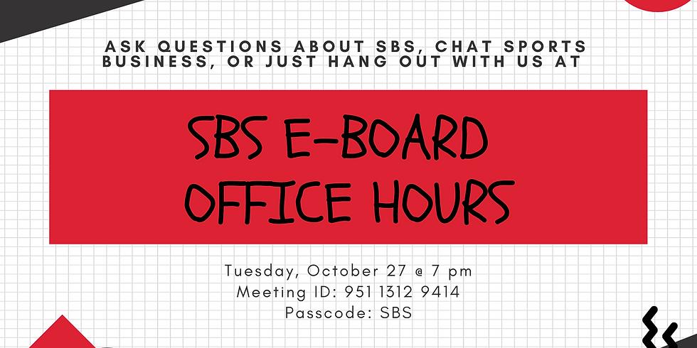 SBS E-Board Office Hours