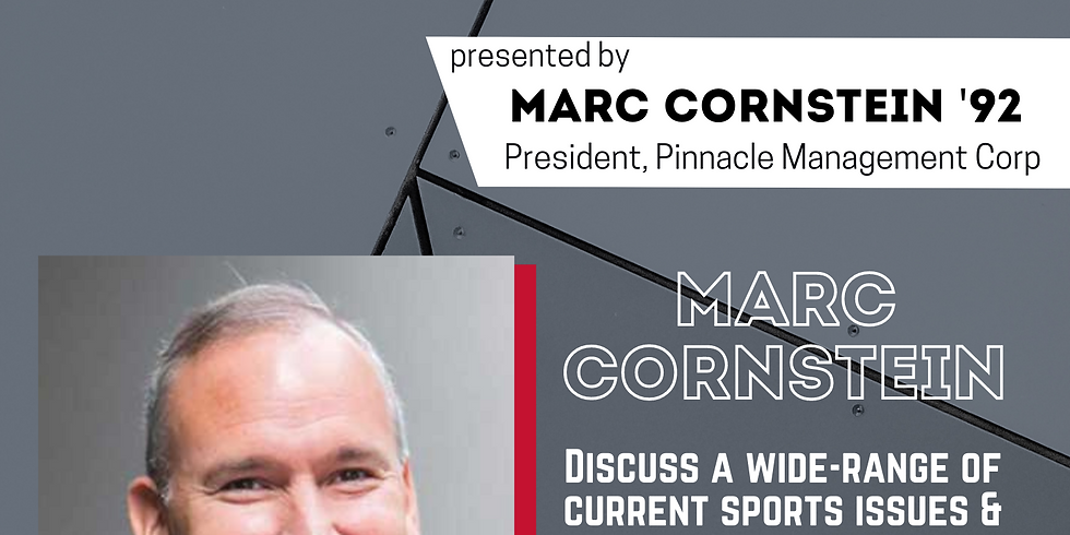 ILR Sports Business Society's Star Speaker Series: A Conversation with Marc Cornstein '92 and former NBA agent