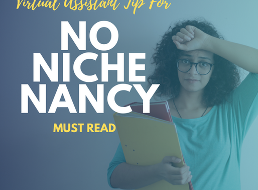Why you Need A Niche As A Virtual Assistant.