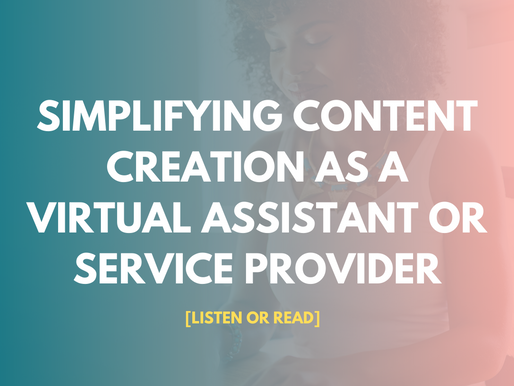 Simplifying Content Creation As A Virtual Assistant or Service Provider