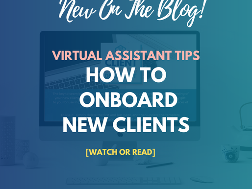 [VA Tips] How To Onboard Clients