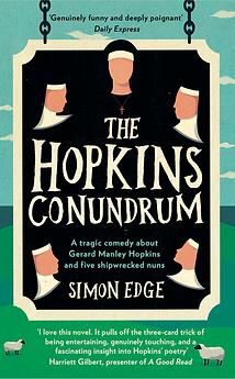 The Hopkins Conundrum, a novel about Gerard Manley Hopkins by Simon Edge