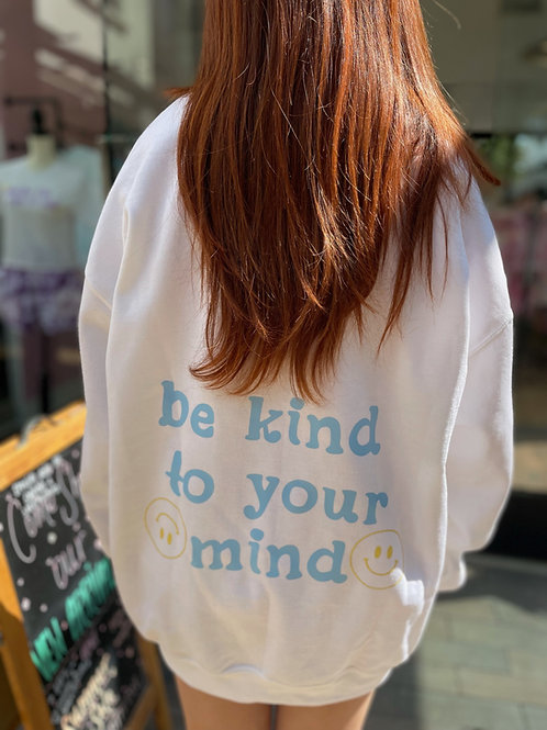 Be Kind To Your Mind Top