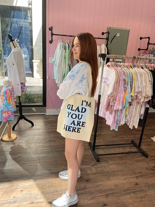 Glad You Are Here Tote Bag