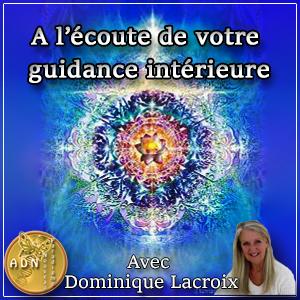 À l'écoute de notre guidance intérieure pour passer de la raison à la vibration