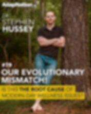 #79- Our Human  Evolutionary Mismatch! w