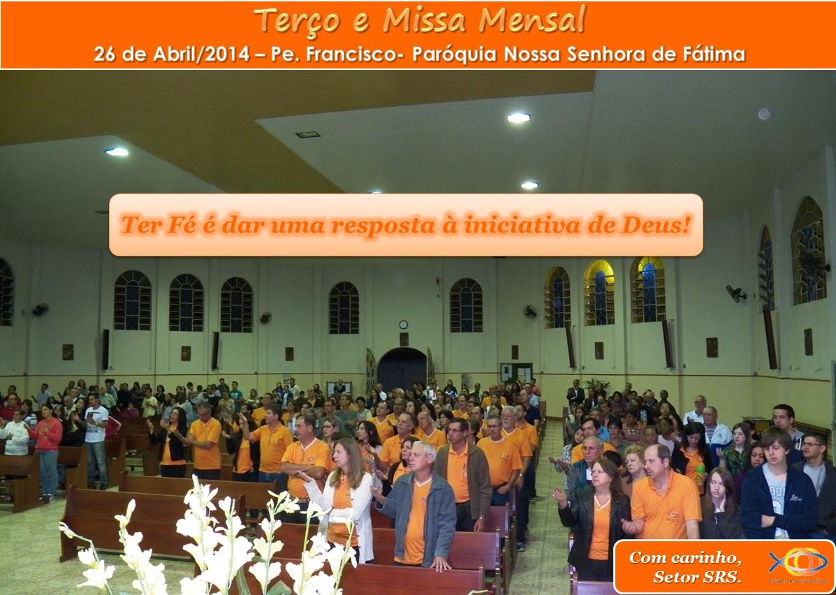 Terço e Missa Mensal - Abril/14