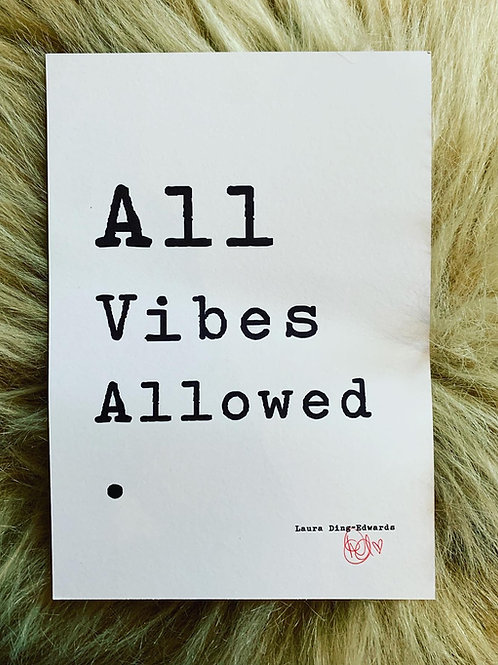 All Vibes Allowed - A5 Print