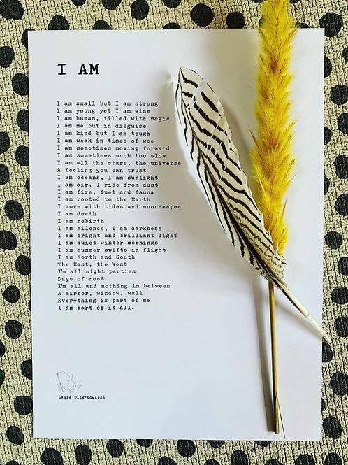 I Am - A4 Print