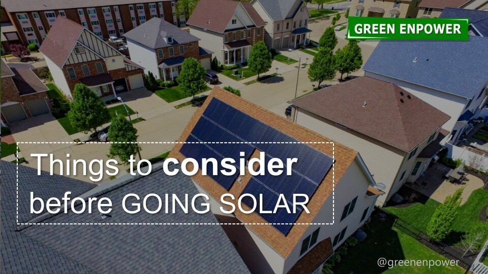Things to consider before going solar