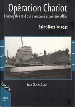 Opération Chariot - l'incroyable raid qui a redonné espoir aux Alliés
