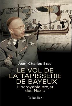 Le Vol de la Tapisserie de Bayeux