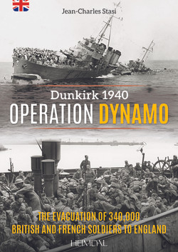 Operation Dynamo: The evacuation of 340,000British and French soldiers to England