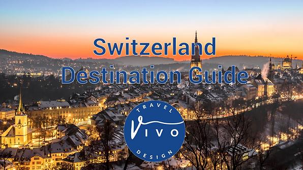 Switzerland_DESTINATION GUIDE-image_1200