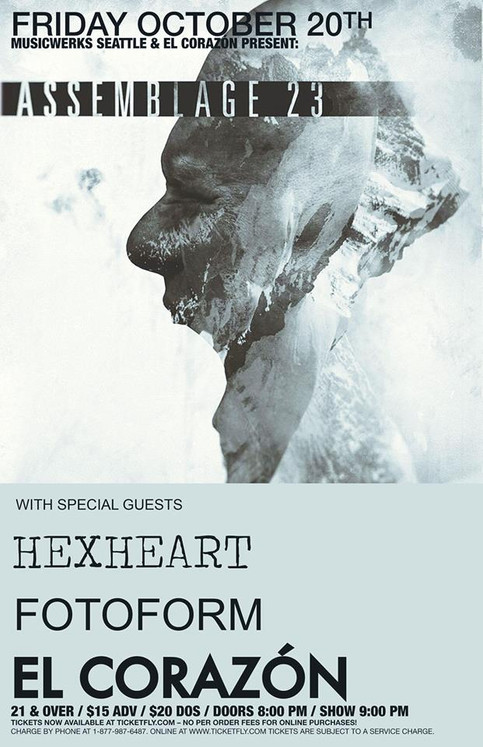 HEXHEART with ASSEMBLAGE 23 in Seattle!!