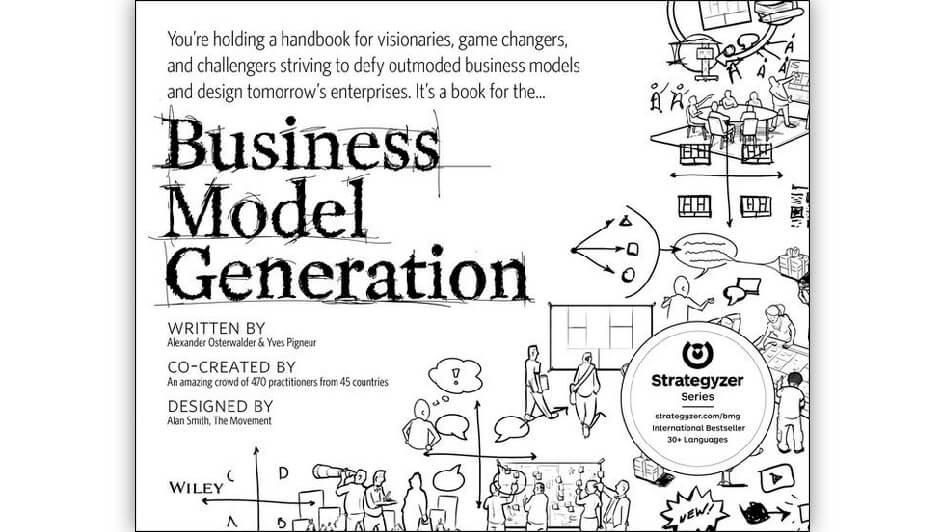 Business Model Generation (BMG), Alexander Osterwalder & Ives Pigneur