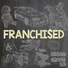 Franchi$ed