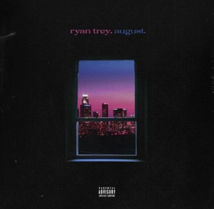 "Artwork for Ryan Trey's ""August"""