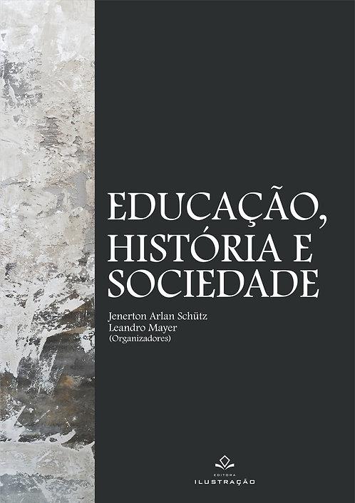 Educação, história e sociedade