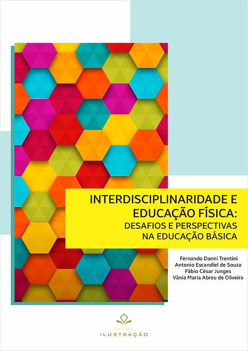 Interdisciplinaridade e educação física : desafios e perspectivas na educação bá