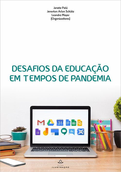 DESAFIOS DA EDUCAÇÃO EM TEMPOS DE PANDEMIA