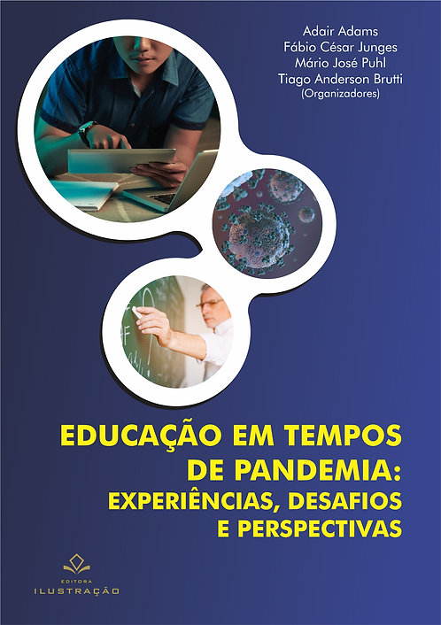 Educação em tempos de pandemia: experiência, desafios e perspectivas