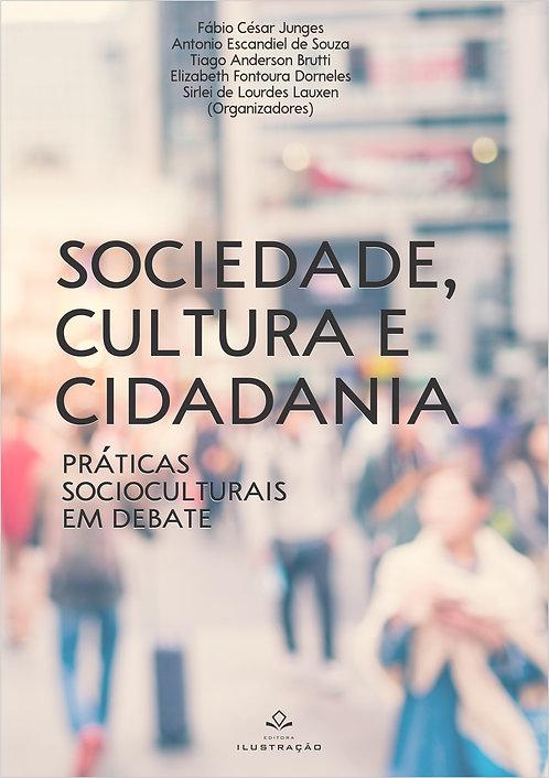 Sociedade, cultura e cidadania: práticas socioculturais em debate