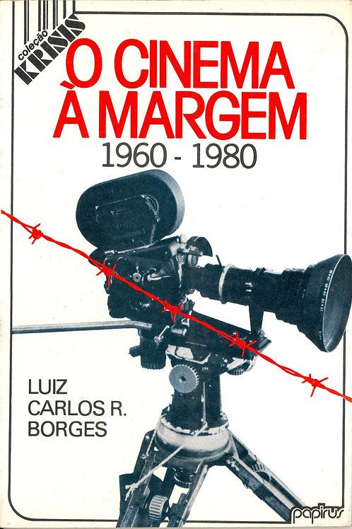 A Margem 1960-1980 (Luiz Carlos R. Borges)