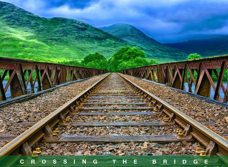 Crossing that Bridge