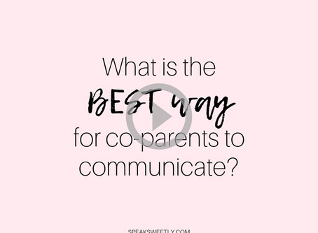 The BEST way for Co-Parents to Communicate