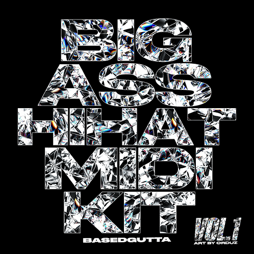 BIG ASS HIHAT MIDI KIT VOL.1 (250 HIHAT .MID FILES) [BASED GUTTA]