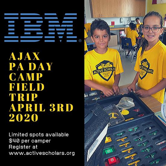 Ajax - PA Day Camp - April 3, 2020, 9am-4pm (IBM Field Trip), 7-13 yrs