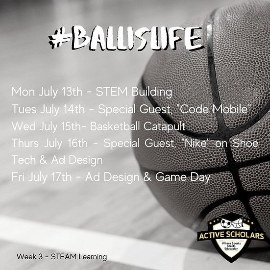 Week 3 | S.T.E.A.M. + Basketball | July 13 to 17