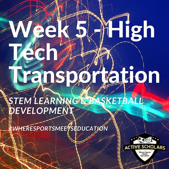 Ajax - Week 5 - Aug 3 - 6, 2021 (High Tech Transportation)