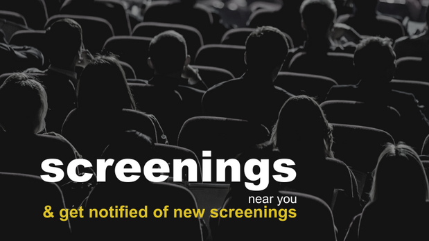 Get information about screenings, or set one up in your area