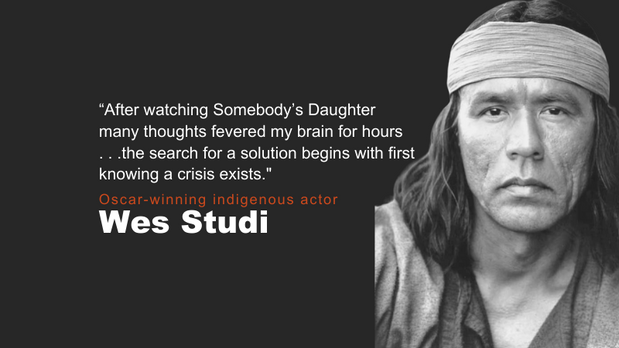 Wes Studi - Oscar-winning Native actor discusses the importance and impact of Somebody's Daughter
