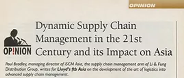 Dynamic Supply Chain in the 21st Century and its Impact on Asia Source: Lloyd's FTB Asia - November 2001