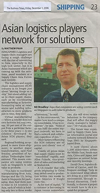 Asian Logistics Players Network for Solutions  Source: The Business Times - 1 December 2006